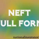 NEFT Full Form – What is the full form of NEFT? एनईएफटी