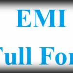 EMI Full Form – What is the Full form of EMI?
