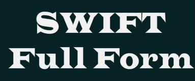 SWIFT full form